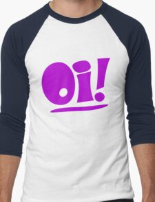 Oi! Funny T-Shirt