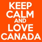 Keep Calm, fellow Canadian by mmuldoon