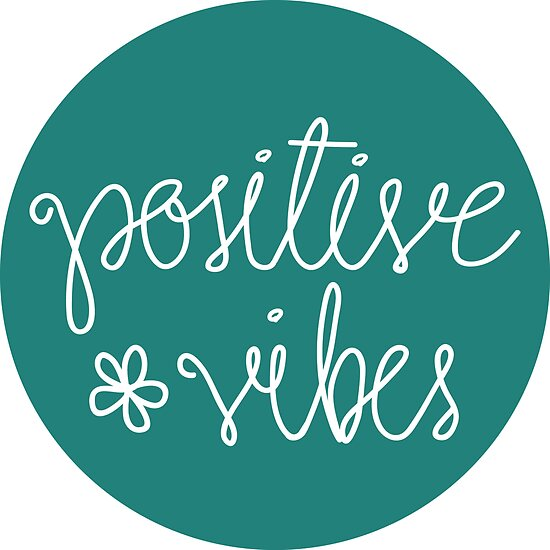positive vibes by Gabby  Ortman