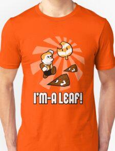 I'm-a Leaf! T-Shirt