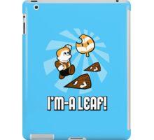 I'm-a Leaf! iPad Case/Skin