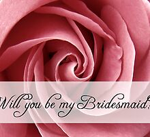 be my bridesmaid by maydaze