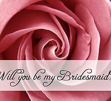 be my bridesmaid by maydaze