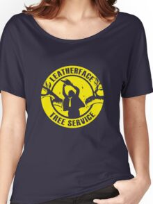 Leatherface Tree Service Women's Relaxed Fit T-Shirt