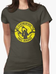 Leatherface Tree Service Womens Fitted T-Shirt