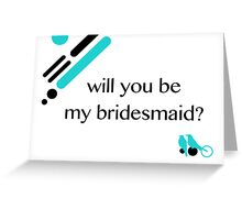 love birds bridesmaid invitation Greeting Card
