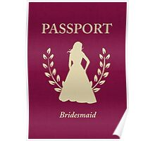 Bridesmaid Passport Invitation Poster