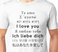 I Love You - Multiple Languages 3 Unisex T-Shirt