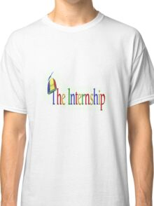The Internship  Classic T-Shirt