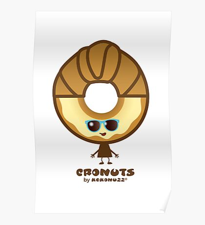 Cronuts - Fun Croissant + Doughnut Hybrids Poster
