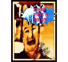 zombie virus in the air Photographic Print