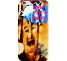 zombie virus in the air iPhone Case/Skin