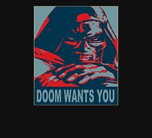 Doom Wants You Unisex T-Shirt