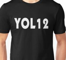 You only live 12 times Unisex T-Shirt