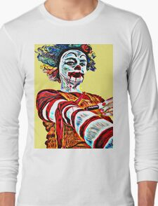 Self medicating Ronald McDonald  Long Sleeve T-Shirt