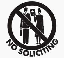 Snarky No Soliciting Sign/Sticker/T-Shirt Black by jnmvinylstudio