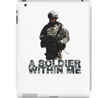 A Soldier Within Me iPad Case/Skin