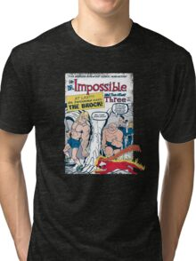 The Impossible 4 Tri-blend T-Shirt
