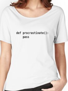 def procrastinate pass - Programmer Humor for Pythonistas Black Font Women's Relaxed Fit T-Shirt