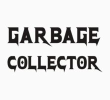 Garbage Collector - Metal Style Design for Programmers Black Font Baby Tee