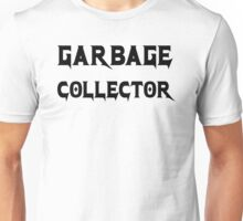 Garbage Collector - Metal Style Design for Programmers Black Font Unisex T-Shirt
