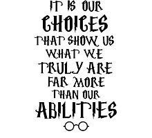 Albus Silente Quote (Harry Potter) Photographic Print
