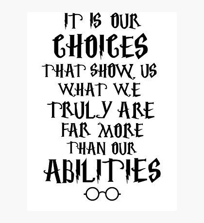 Dumbledore quote Photographic Print