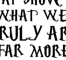 Dumbledore quote Sticker
