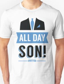 All Day Son Schmidt Tshirt | New Girl T-Shirt Tee Nick Miller Cece Winston Jess TV Quote Meme Gift Him Her douchebag jar Schmidt Happens uk T-Shirt