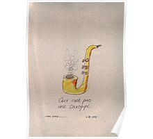 Ceci n'est pas une Saxopipe Poster