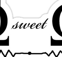 Ohm Sweet Ohm - T Shirt Sticker