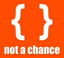 Braces not a chance - Humorous Design for Python Programmers White Font Kids Tee