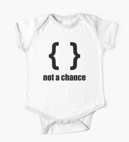 Braces not a chance - Humorous Design for Python Programmers Black Font One Piece - Short Sleeve
