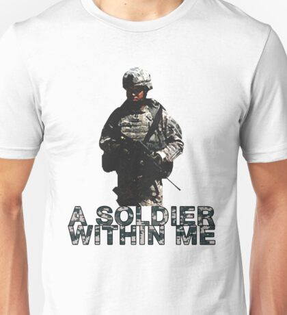 A Soldier Within Me Unisex T-Shirt