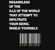 STAY GOLDEN  Unisex T-Shirt