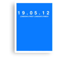 Chelsea FC. London's First London's Finest. 19th May 2012 Canvas Print