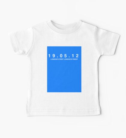 Chelsea FC. London's First London's Finest. 19th May 2012 Baby Tee