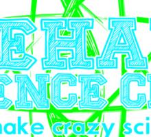 Crazy Science! Sticker