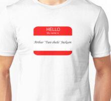 """Arthur """"Two Sheds"""" Jackson Unisex T-Shirt"""