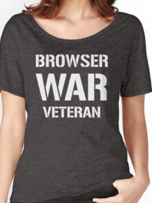 BROWSER WAR VETERAN - White Text Design for Web Developers Women's Relaxed Fit T-Shirt