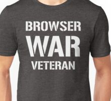 BROWSER WAR VETERAN - White Text Design for Web Developers Unisex T-Shirt