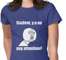"Funny "" Y U No "" Ragestache Shirt or Sticker for Teachers Womens Fitted T-Shirt"