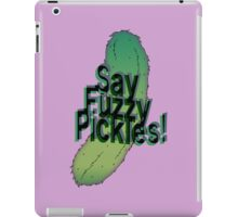 Say Fuzzy Pickles iPad Case/Skin