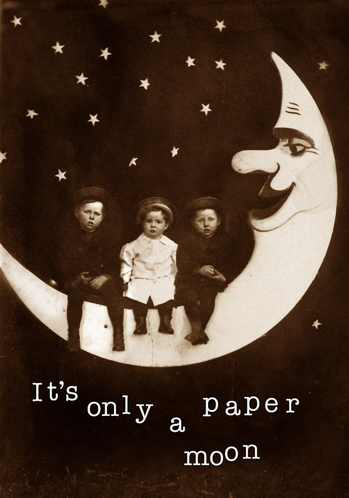 It's only a paper moon by korinneleigh