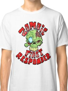 Zombie First Responder Classic T-Shirt