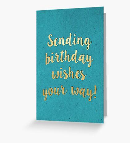 Sending Birthday Wishes Greeting Card