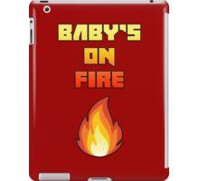 Baby's On Fire iPad Case/Skin