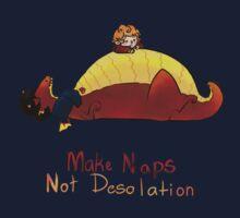 Make naps, Not Desolation Kids Clothes