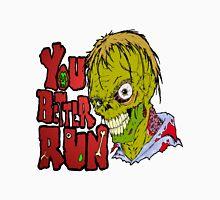 Better Run from Zombies Unisex T-Shirt
