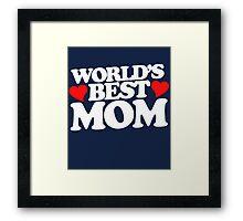 World's best mom Framed Print